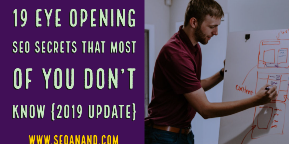 19 Eye Opening SEO Secrets that Most of You Don't Know {2019 Update}
